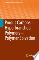 Porous Carbons     Hyperbranched Polymers     Polymer Solvation