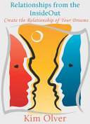 Relationships from the InsideOut