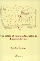 The Ethics of Reading According to Emmanuel Lévinas