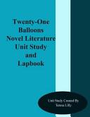 The Twenty One Balloons Novel Literature Unit Study and Lapbook