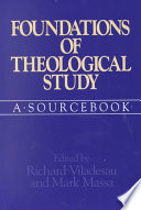 Foundations Of Theological Study