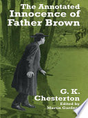 The Annotated Innocence Of Father Brown Book