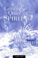 A Gentle and Quiet Spirit