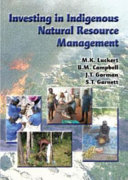Investing in Indigenous Natural Resource Management