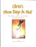 Christ s Three Days in Hell   Case of the Missing Messiah