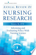Annual Review Of Nursing Research Volume 36