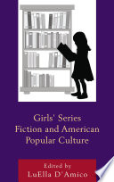 Girls  Series Fiction and American Popular Culture