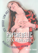 Psychedelic Decadence