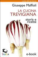 La cucina trevigiana Pdf/ePub eBook