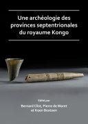 Pdf Une archéologie des provinces septentrionales du royaume Kongo Telecharger