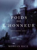 Pdf Le Poids de l'Honneur (Rois et Sorciers – Livre 3) Telecharger
