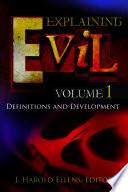 Explaining Evil 3 Volumes