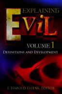 Explaining Evil [3 volumes]