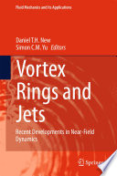 Vortex Rings and Jets Book