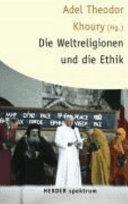 Die Weltreligionen und die Ethik