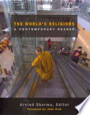 The World's Religions  : A Contemporary Reader