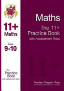 The 11+ Maths Practice Book with Assessment Tests (Ages 9-10)