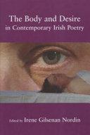 The Body and Desire in Contemporary Irish Poetry Book PDF