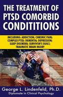 The Treatment of Ptsd Comorbid Conditions