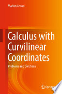 Calculus With Curvilinear Coordinates