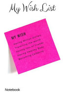 My Wish List  Wish List Notebook  Journal  Diary  Log Book  Composition Book   6 X 9 Medium   120 Pages Lined Notebook