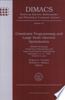 Constraint Programming and Large Scale Discrete Optimization Book