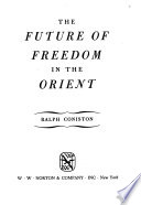 The Future of Freedom in the Orient