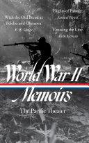 World War II Memoirs  the Pacific Theater  LOA  351  Book PDF