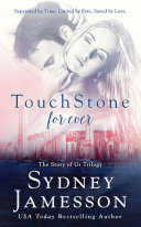 TouchStone for ever #3 (The Story of Us Trilogy)