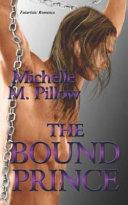 The Bound Prince