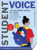 Student Voice Teacher s Special  100 Teen Essays   35 Ways to Teach Argument Writing  from The New York Times Learning Network