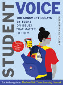 Student Voice Teacher's Special: 100 Teen Essays + 35 Ways to Teach Argument Writing: from The New York Times Learning Network Pdf/ePub eBook
