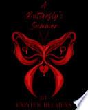 A Butterfly s Summer