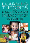 Learning Theories for Early Years Practice Book
