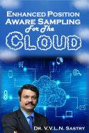 Enhanced Position Aware Sampling For The Cloud