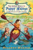Pdf The Unseen World of Poppy Malone #3: A Mischief of Mermaids