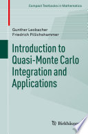 Introduction to Quasi Monte Carlo Integration and Applications Book
