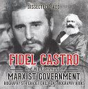 Fidel Castro and His Communist Marxist Government - Biography 5th Grade | Children's Biography Books [Pdf/ePub] eBook