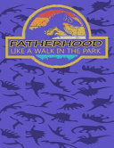 Fatherhood Like a Walk in the Park