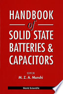 Handbook of Solid State Batteries and Capacitors