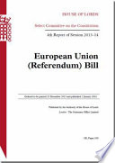 House Of Lords Select Committee On The Constitution European Union Referendum Bill Hl 109