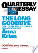 Quarterly Essay 66 The Long Goodbye Book