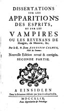 Dissertations Sur Les Apparitions Des Esprits Et Sur Les Vampires Ou Les Revenans De Hongrie, De Moravie etc ebook