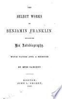 The Select Works of Benjamin Franklin
