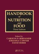 Handbook of Nutrition and Food, Third Edition