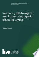 Interacting with biological membranes using organic electronic devices