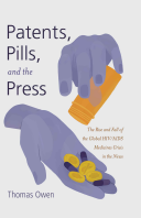 Patents  Pills  and the Press Book