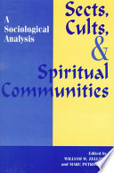 Sects, Cults, and Spiritual Communities