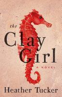 The Clay Girl Pdf/ePub eBook