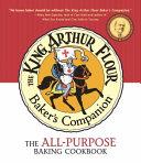 The King Arthur Flour Baker's Companion